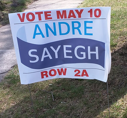 "Sayegh's election lawn sign without ""paid for by"" label."